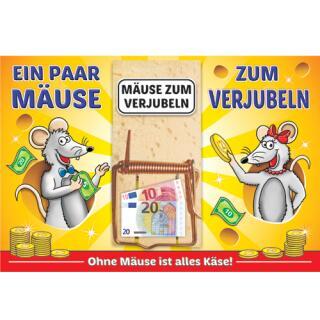 Klappkarte mit Mausefalle als Geldgeschenk - Mäuse zurm Verjubeln